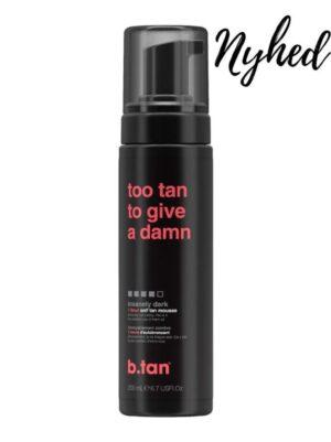 b.tan Too Tan To Give A Damn